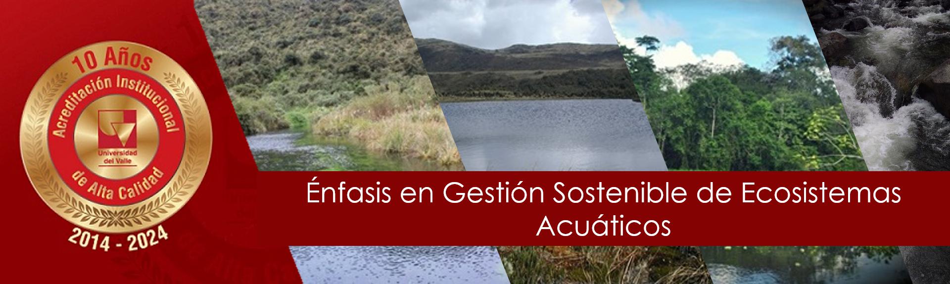 enfasis en ecosistemas acuaticos