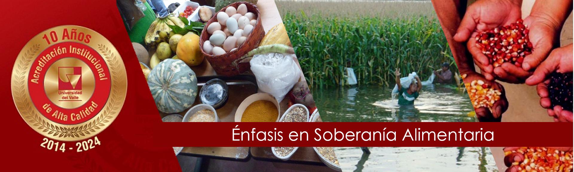 enfasis en soberania alimentaria
